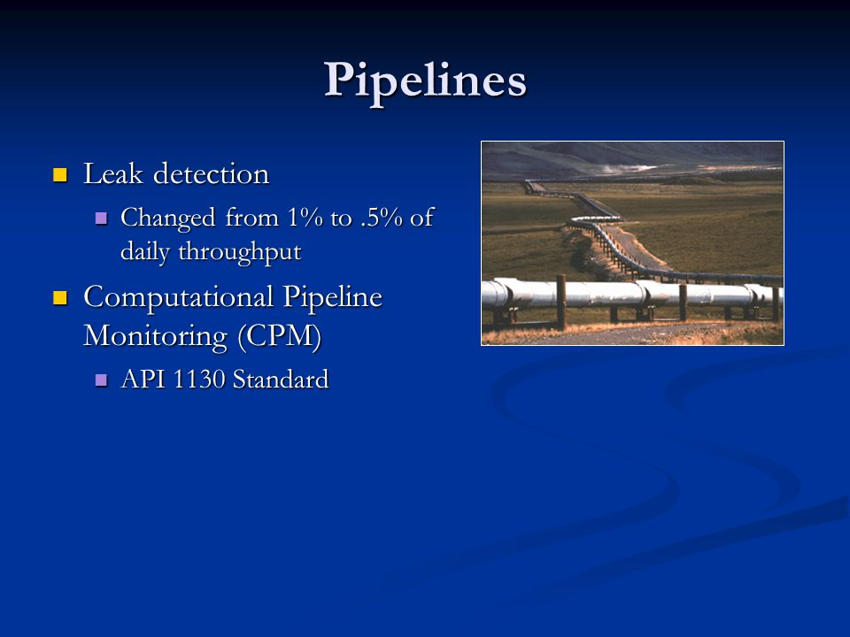 Pipelines Leak detection Computational Pipeline Monitoring (CPM)