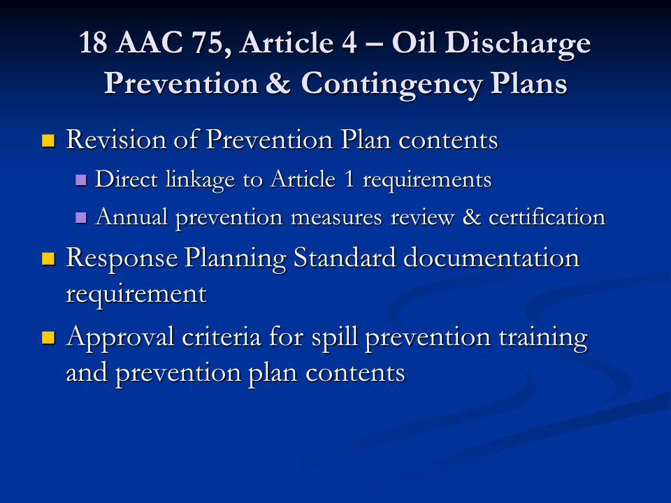 18 AAC 75, Article 4 – Oil Discharge Prevention & Contingency Plans