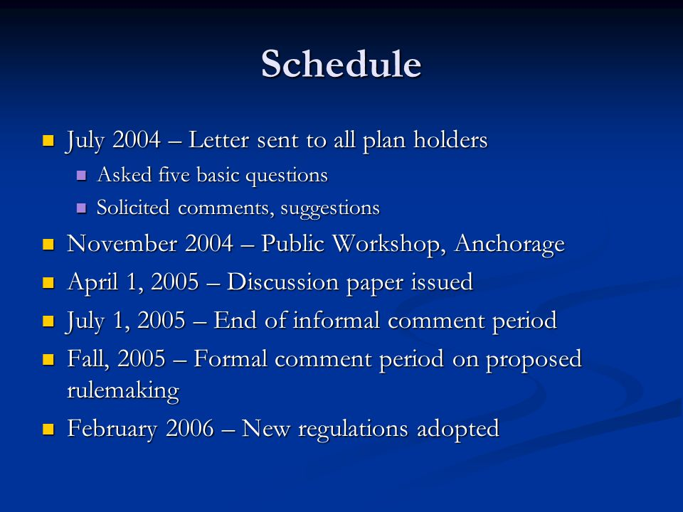 Schedule July 2004 – Letter sent to all plan holders