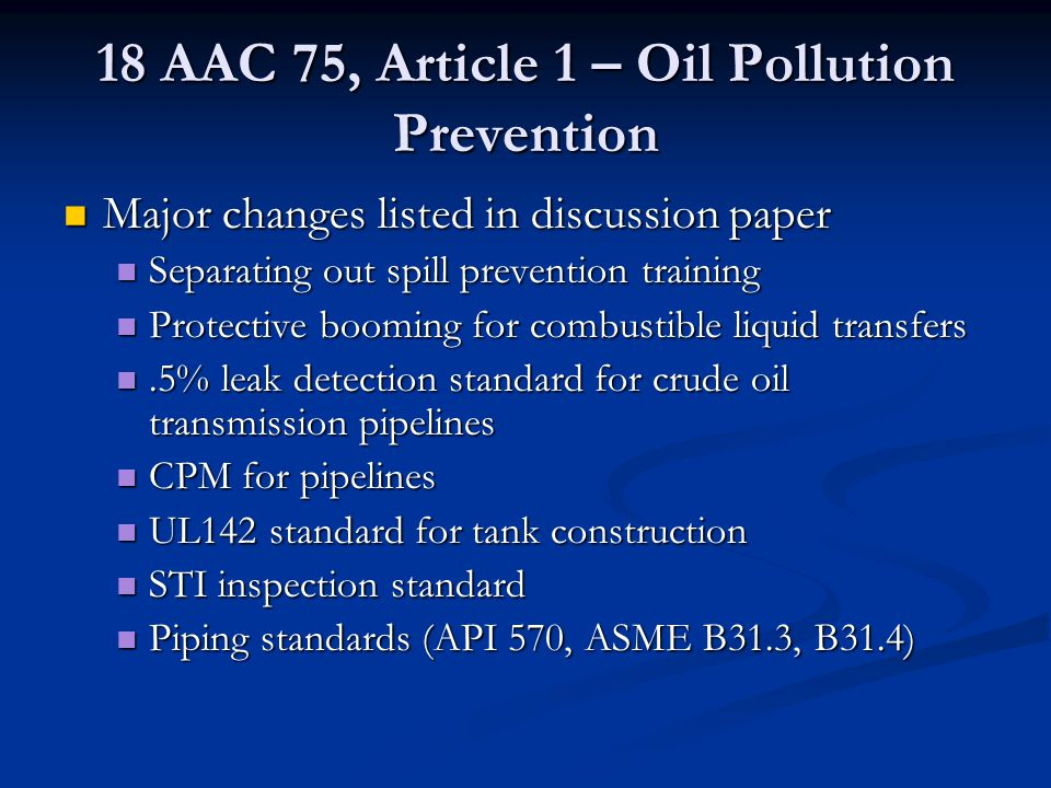 18 AAC 75, Article 1 – Oil Pollution Prevention