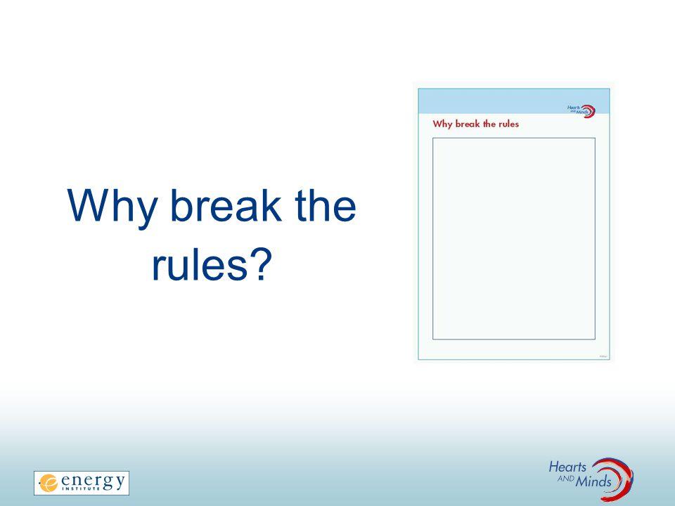 Why break the rules I. FACILITATOR NOTES: