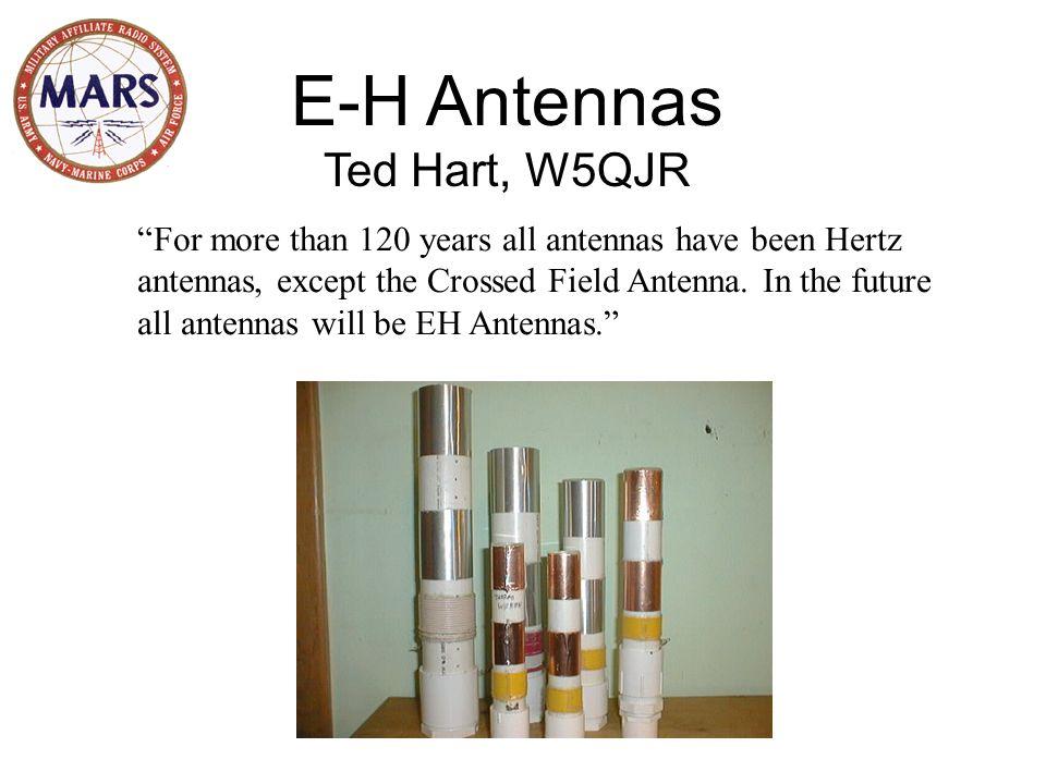 E-H Antennas Ted Hart, W5QJR