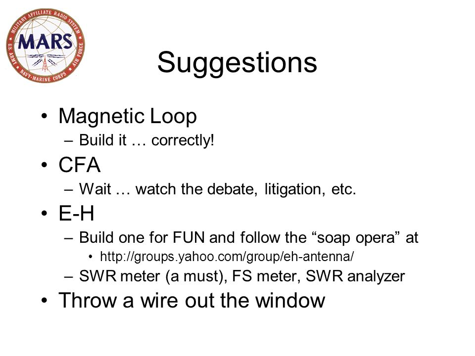 Suggestions Magnetic Loop CFA E-H Throw a wire out the window