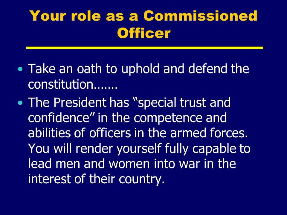 Your role as a Commissioned Officer