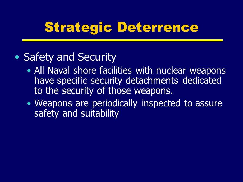 Strategic Deterrence Safety and Security