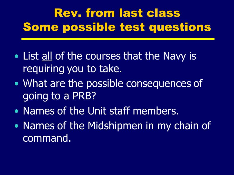 Rev. from last class Some possible test questions