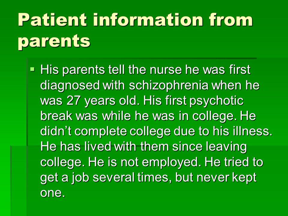 Patient information from parents