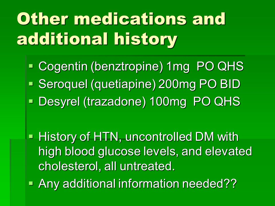 Other medications and additional history