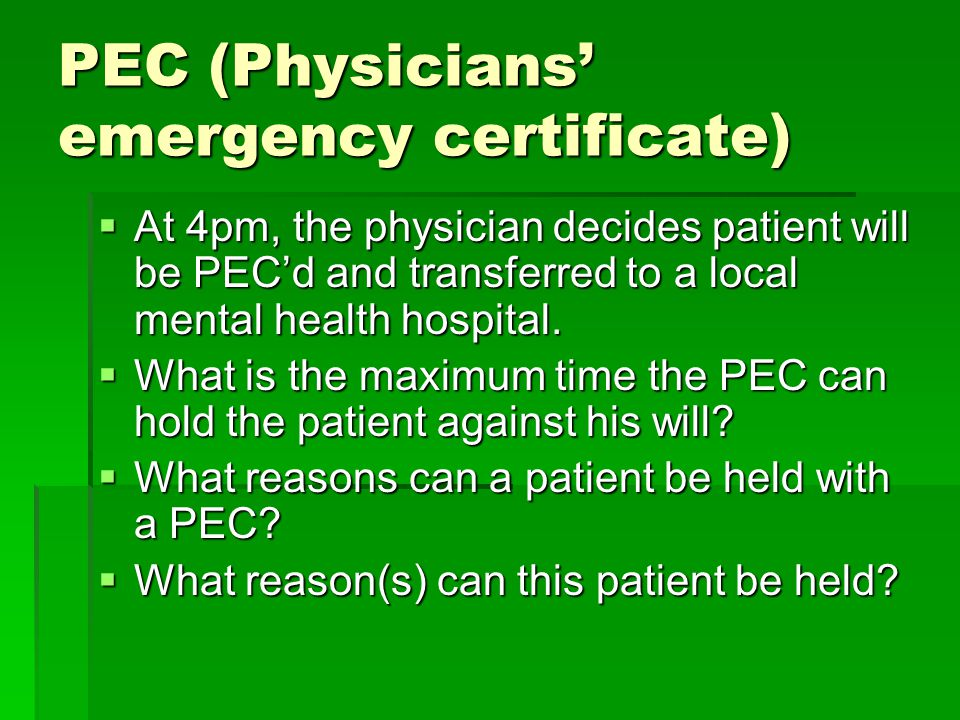 PEC (Physicians' emergency certificate)