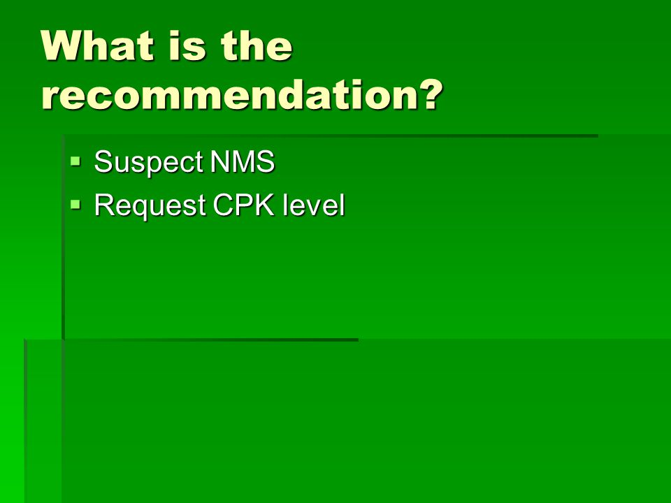What is the recommendation
