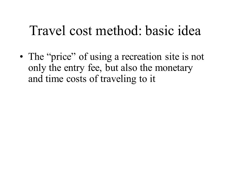 Travel cost method: basic idea