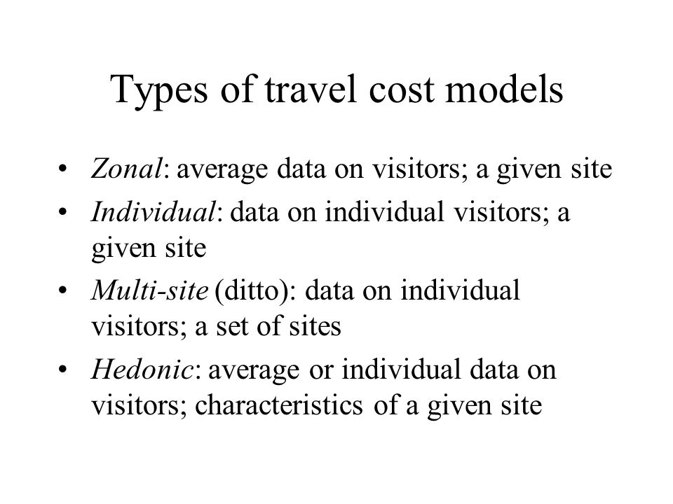 Types of travel cost models