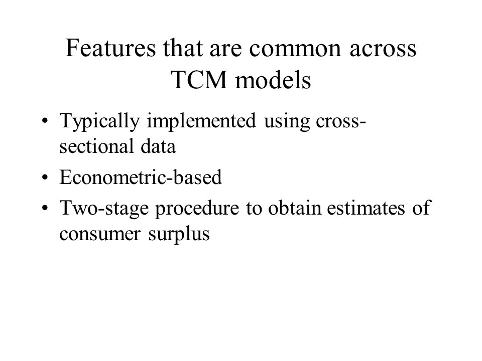 Features that are common across TCM models