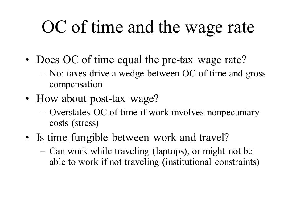 OC of time and the wage rate