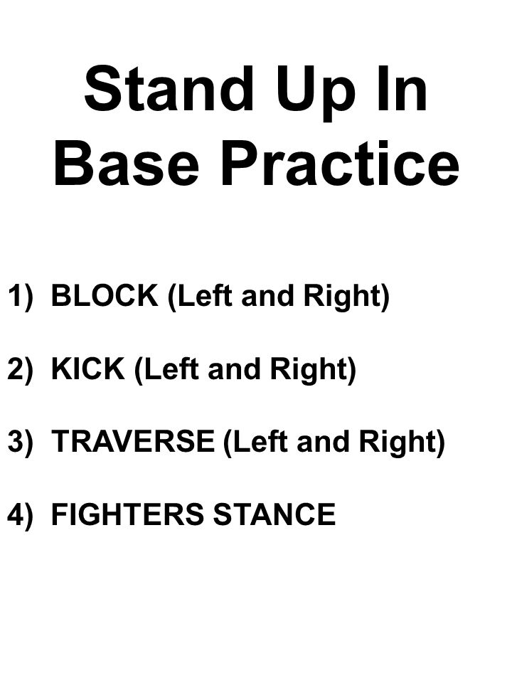 Stand Up In Base Practice