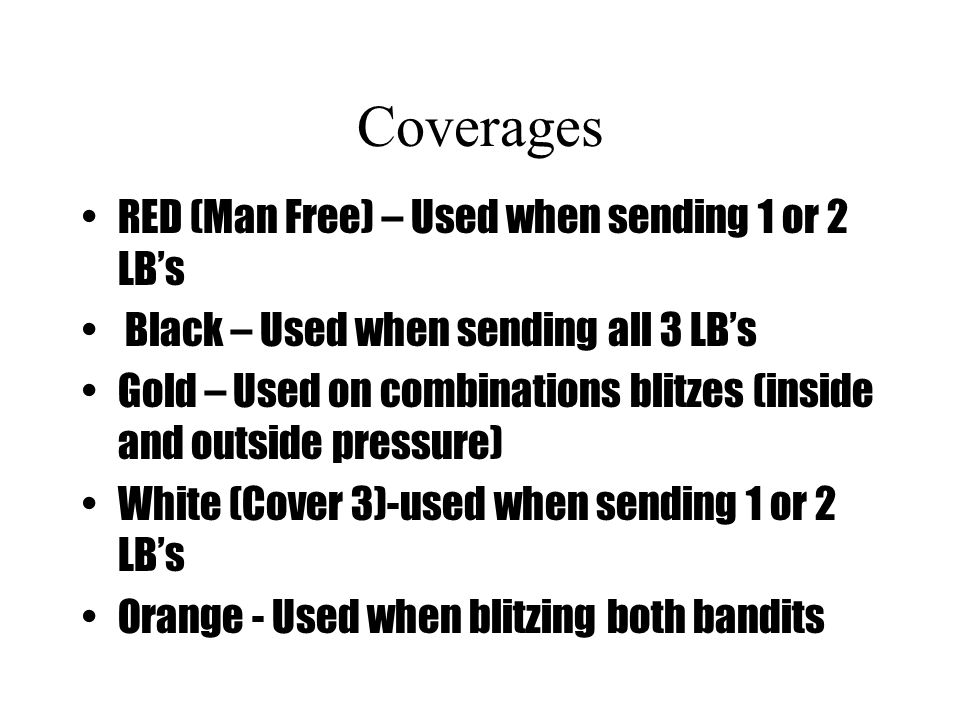 Coverages RED (Man Free) – Used when sending 1 or 2 LB's
