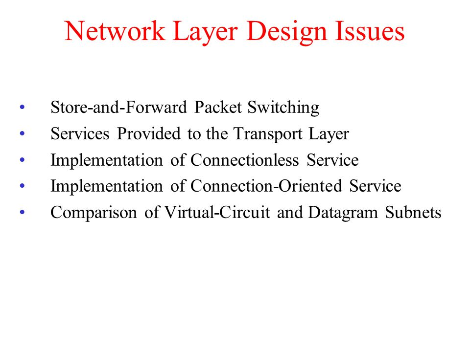 Network Layer Design Issues