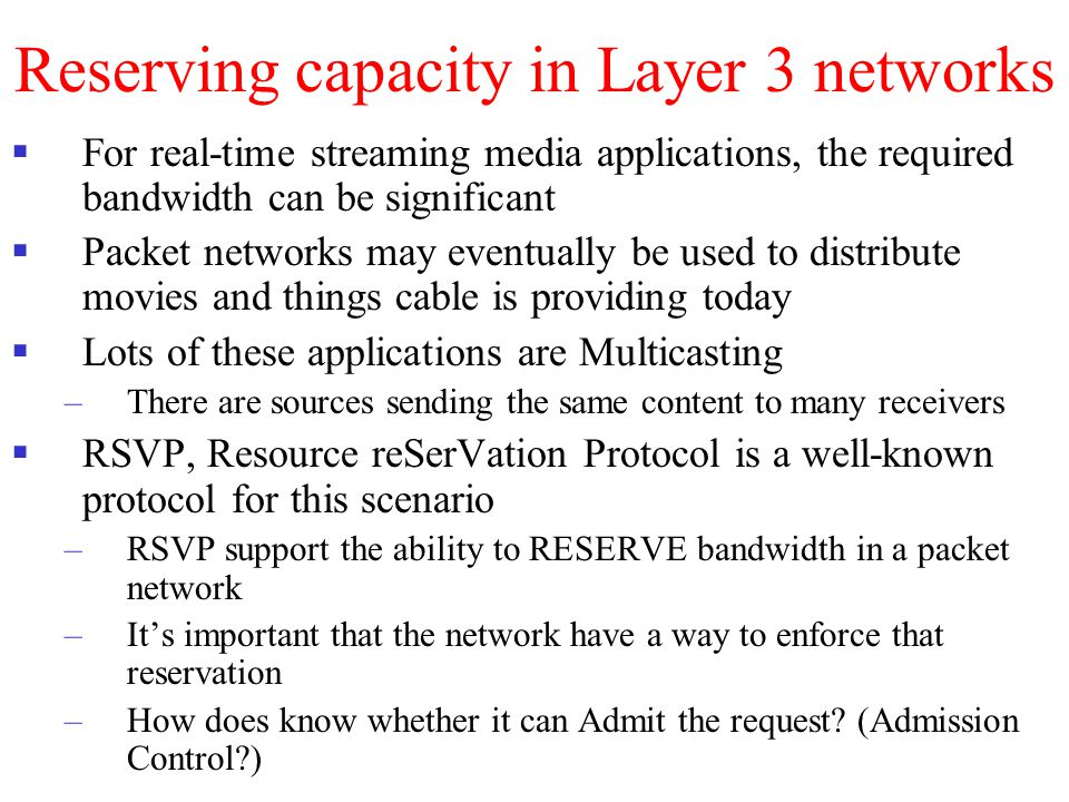 Reserving capacity in Layer 3 networks