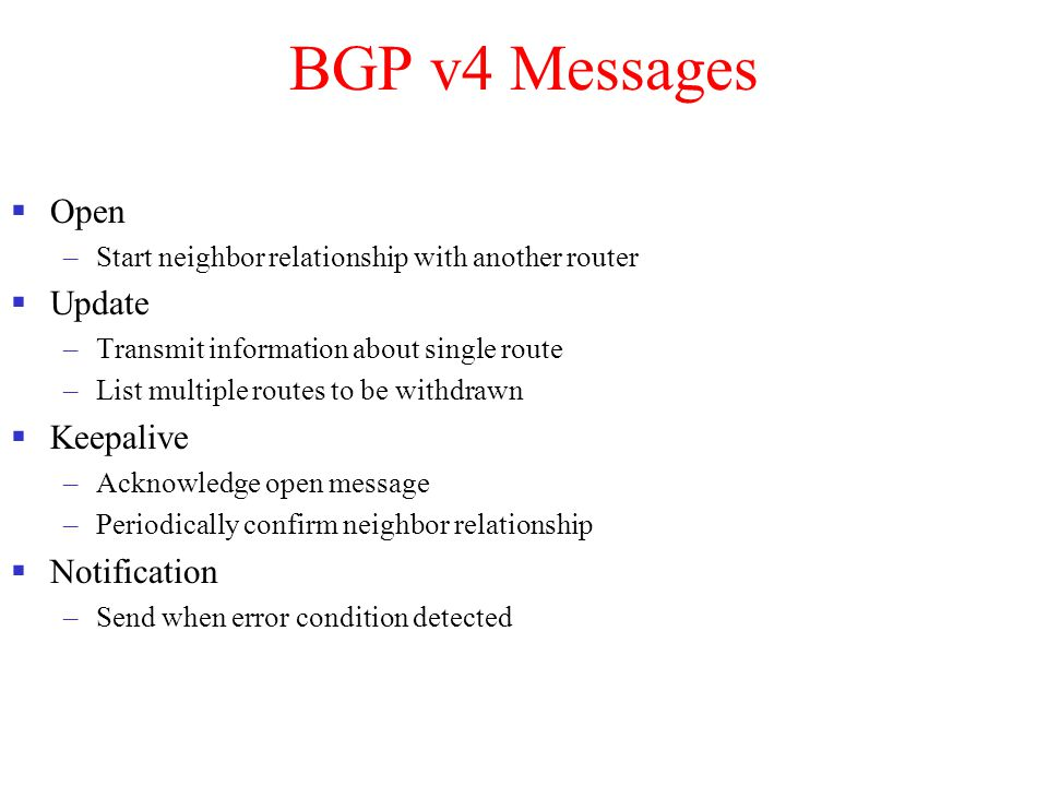 BGP v4 Messages Open Update Keepalive Notification