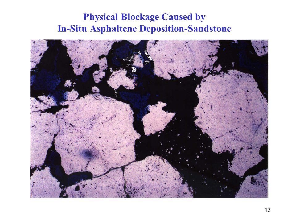 Physical Blockage Caused by In-Situ Asphaltene Deposition-Sandstone