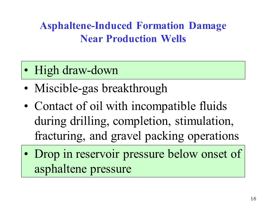 Asphaltene-Induced Formation Damage Near Production Wells