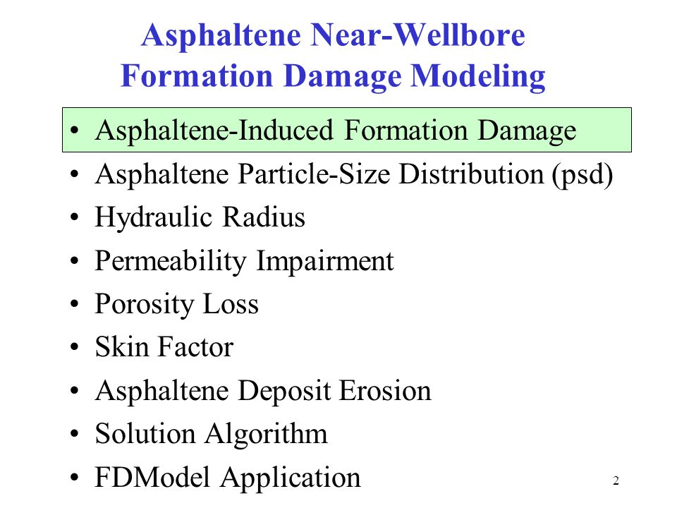 Asphaltene Near-Wellbore Formation Damage Modeling