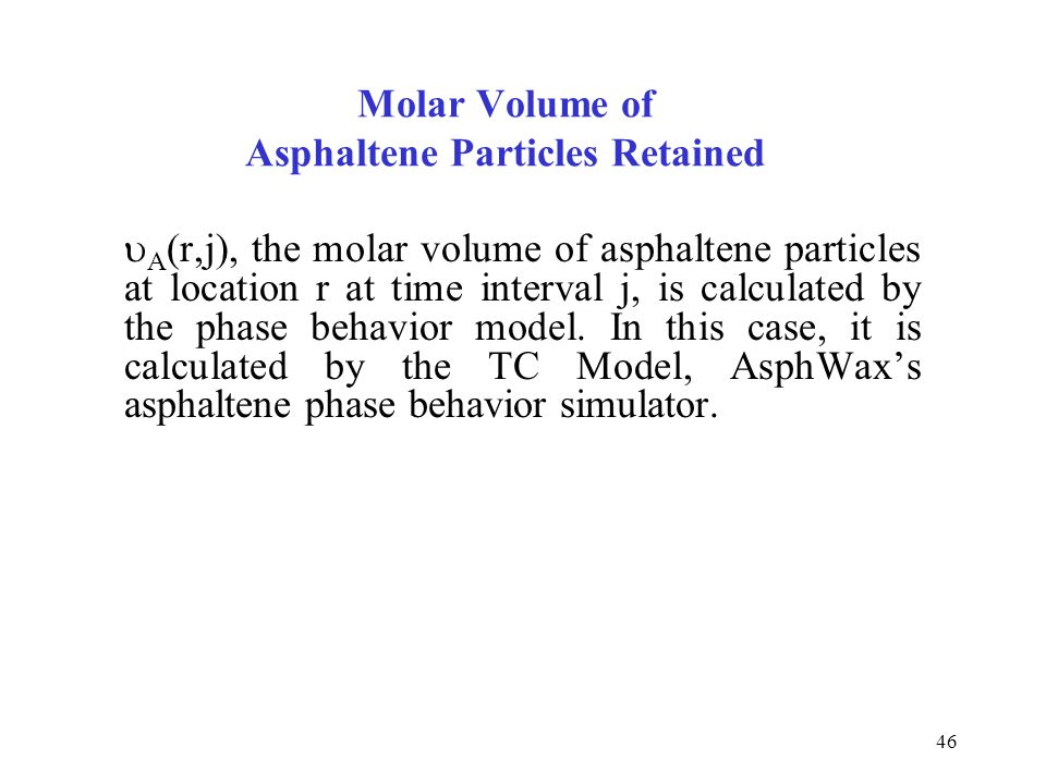 Molar Volume of Asphaltene Particles Retained