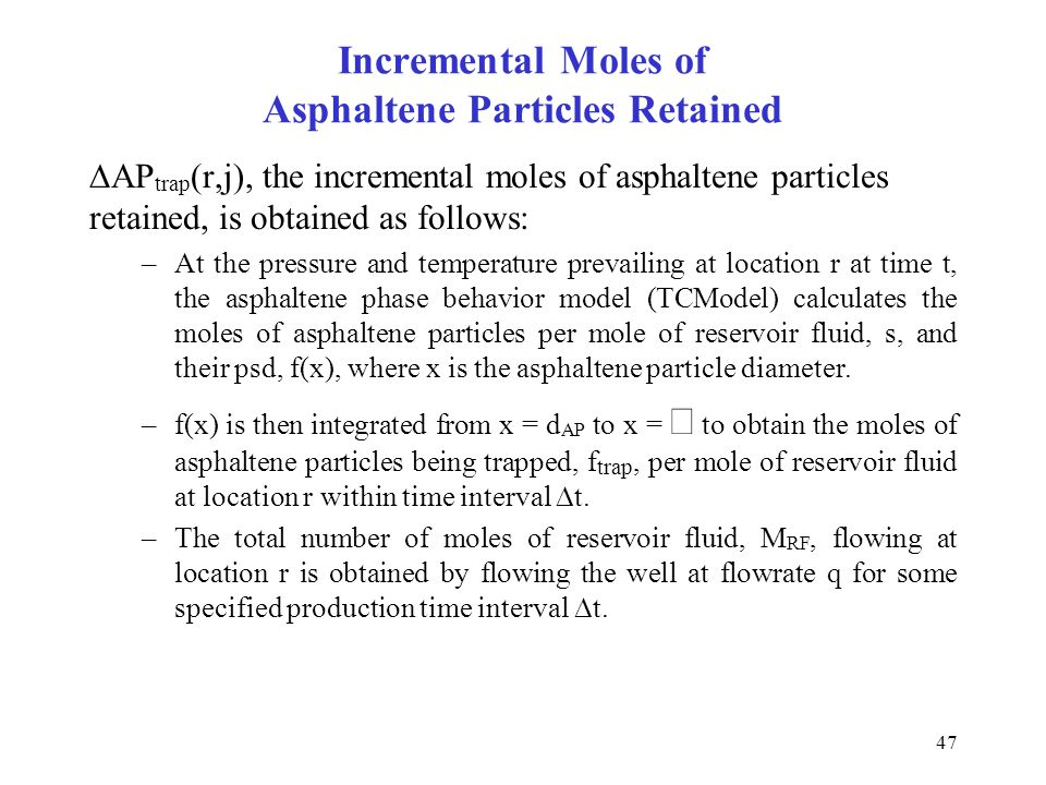 Incremental Moles of Asphaltene Particles Retained