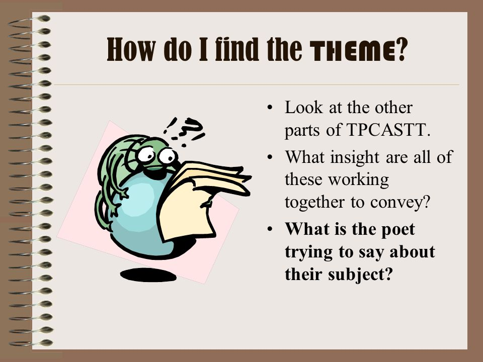 How do I find the THEME Look at the other parts of TPCASTT.