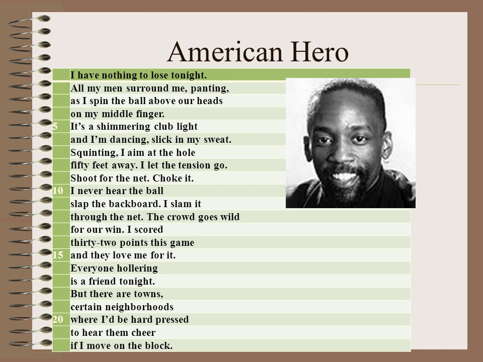 American Hero I have nothing to lose tonight.