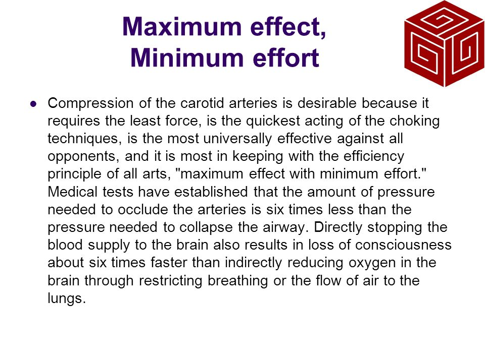 Maximum effect, Minimum effort