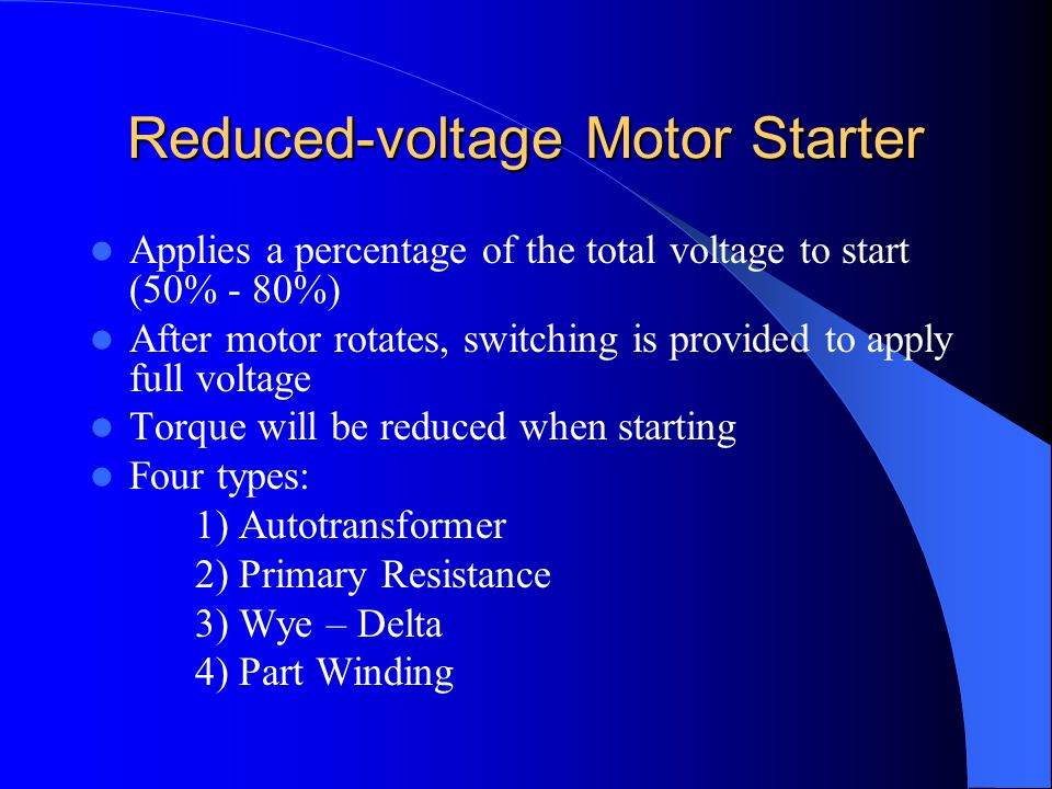 Reduced-voltage Motor Starter