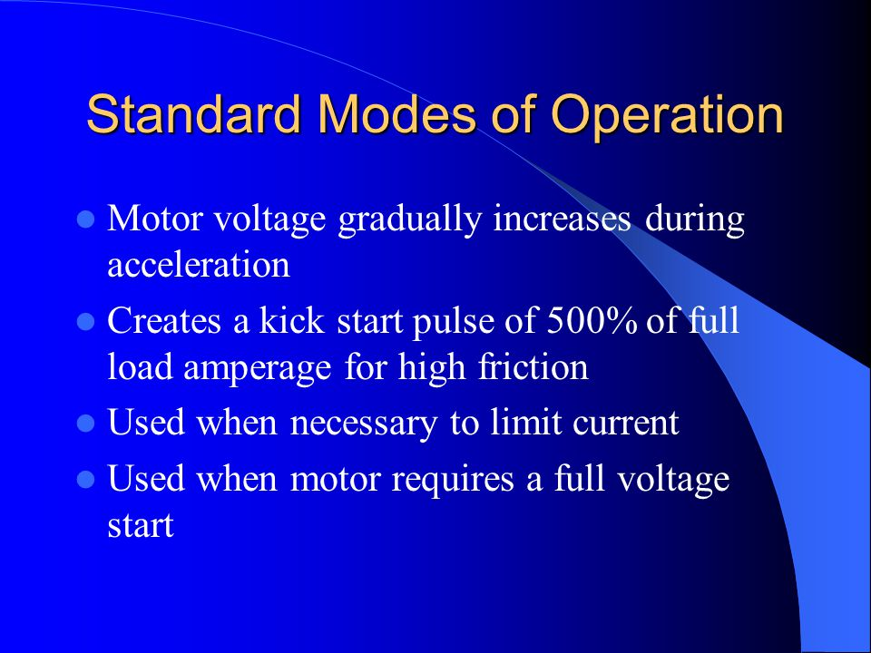 Standard Modes of Operation