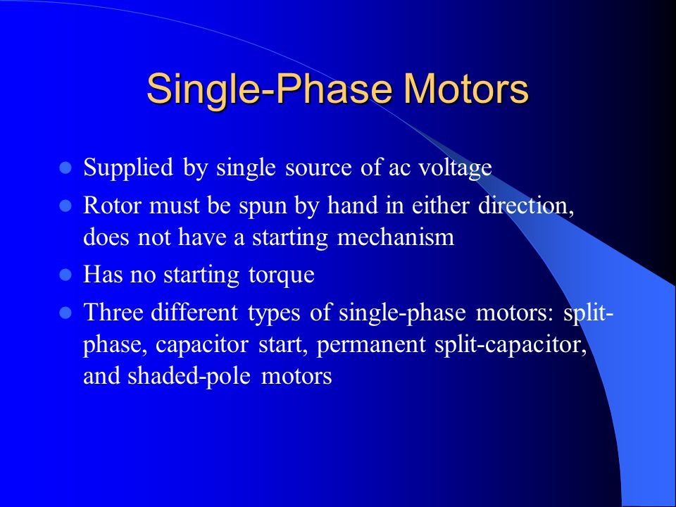 Single-Phase Motors Supplied by single source of ac voltage