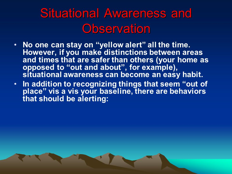 Situational Awareness and Observation