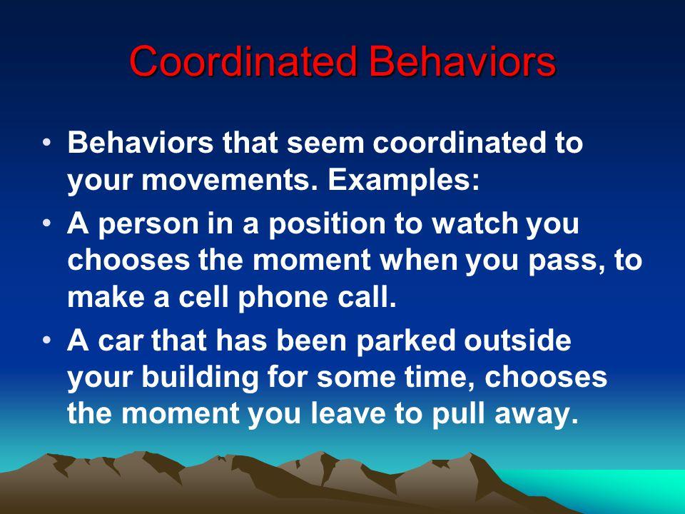 Coordinated Behaviors