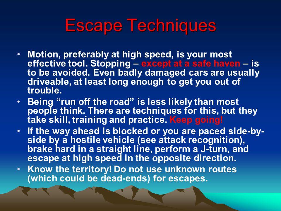 Escape Techniques