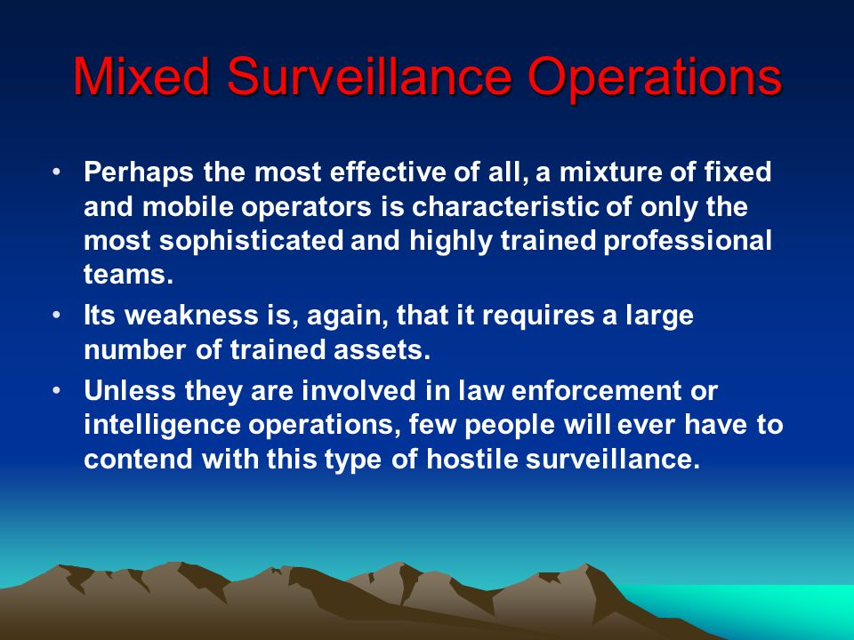 Mixed Surveillance Operations