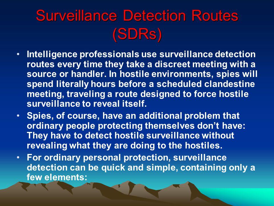 Surveillance Detection Routes (SDRs)