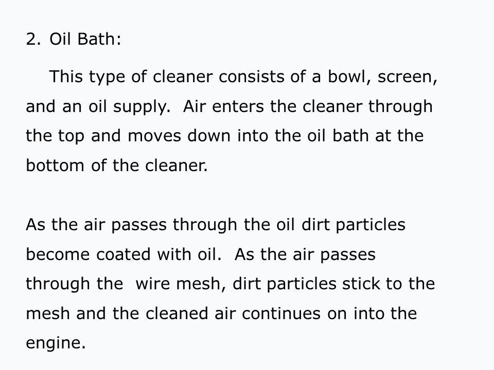 2. Oil Bath: