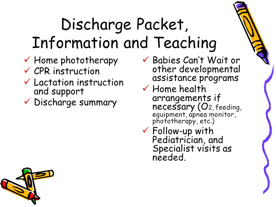 Discharge Packet, Information and Teaching