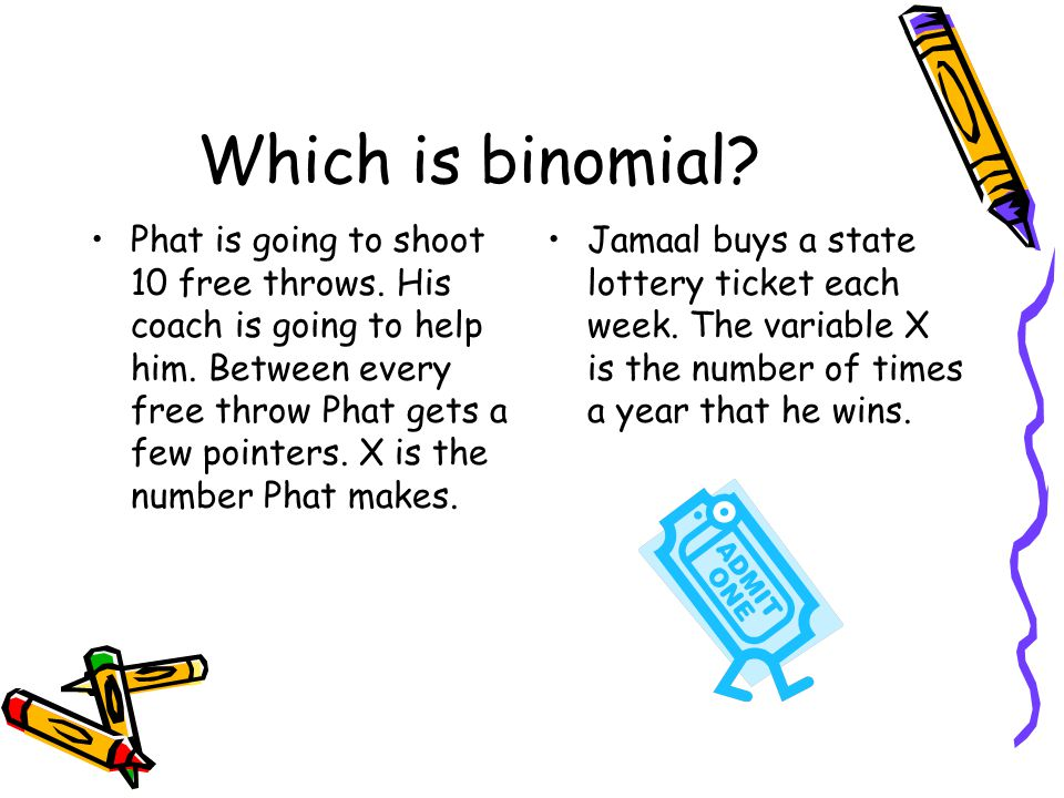 Which is binomial