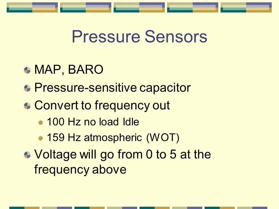 Pressure Sensors MAP, BARO Pressure-sensitive capacitor