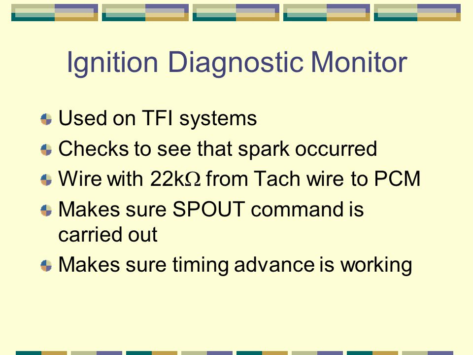 Ignition Diagnostic Monitor