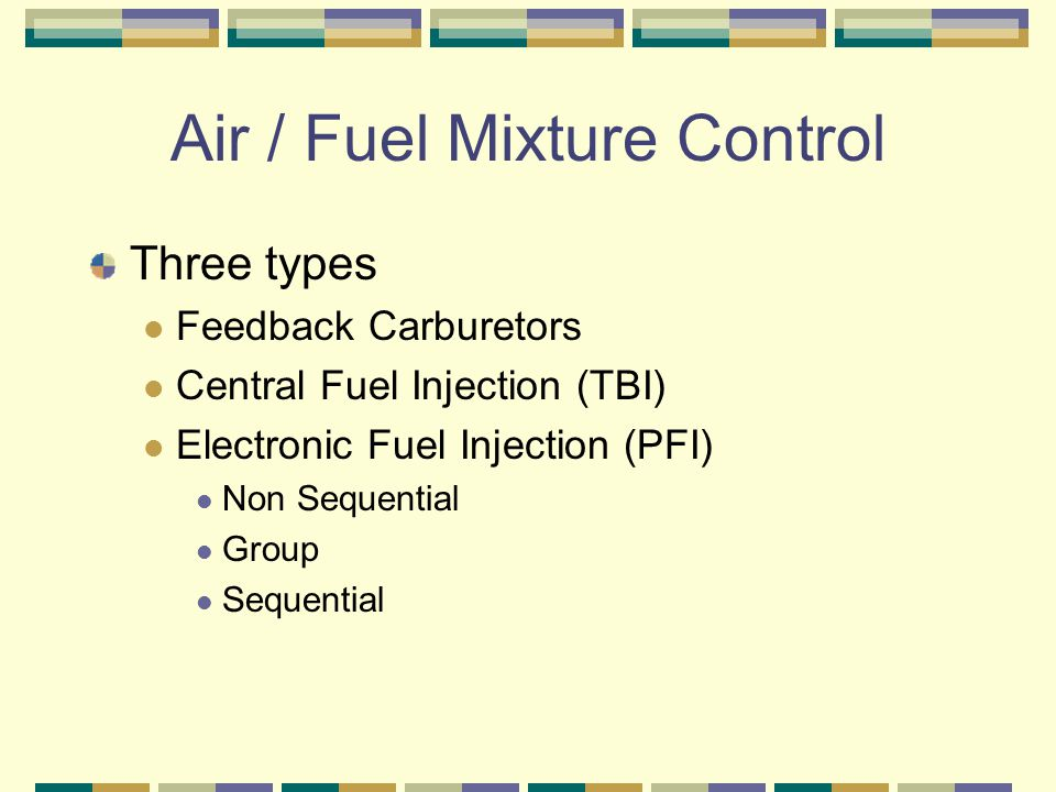 Air / Fuel Mixture Control