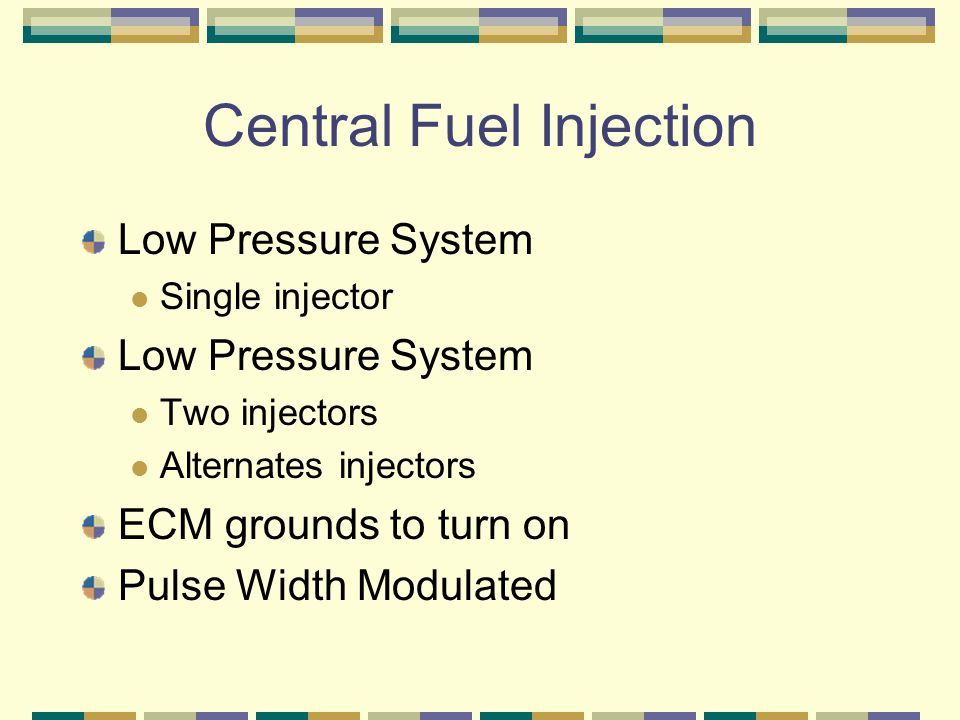 Central Fuel Injection