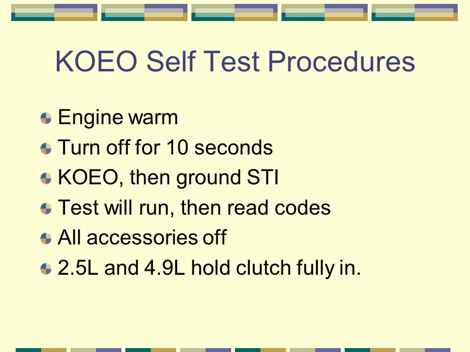 KOEO Self Test Procedures