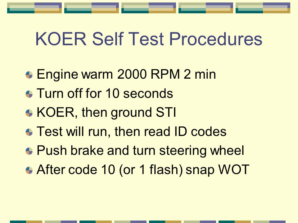 KOER Self Test Procedures