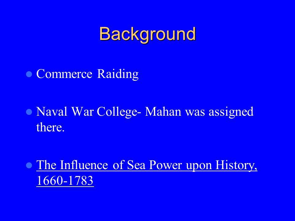 Background Commerce Raiding