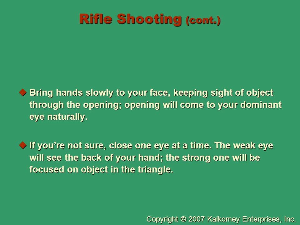 Rifle Shooting (cont.)